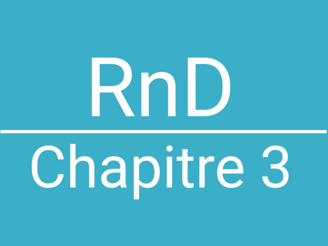 RnD, Chapitre 3
