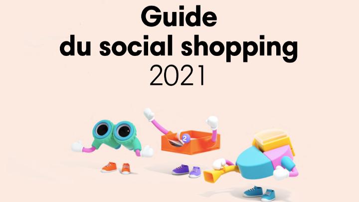 Social Shopping : vendre sur les réseaux sociaux